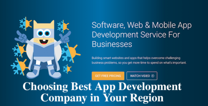 Choosing Best App Development Company in Your Region