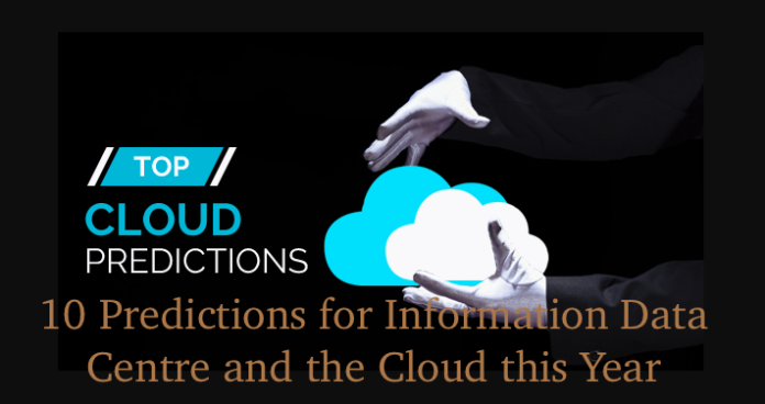10 Predictions for Information Data Centre and the Cloud in 2021