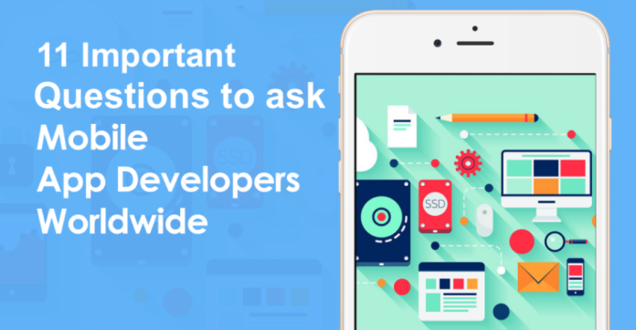 11 Important Questions to ask App Developers before Hiring Them