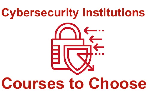 Cybersecurity Institutions in the US & 6 Courses to Choose