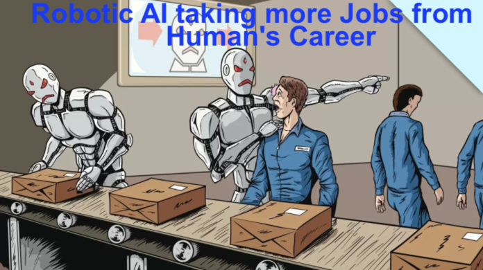 Robotic AI taking more Jobs from Human's Career