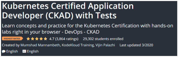 CKAD is the one from Mumshad Mannambeth available at Udemy - Certified Kubernetes Application Developer