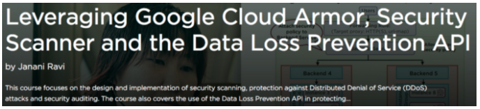 Cloud Armor, Security Scanner and the DLP