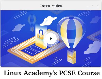 Linux Academy's PCSE Course
