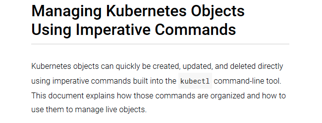 Managing Kubernetes objects using imperative commands