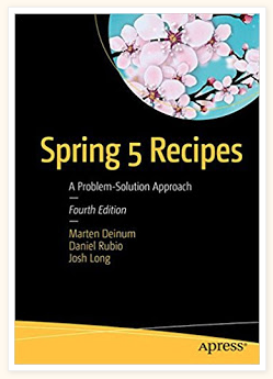 Spring 5 Recipes - A Problem -Solution Approach
