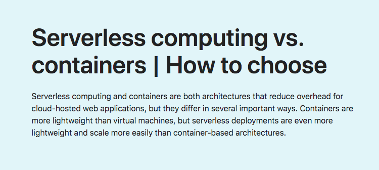 Serverless computing vs. containers | How to choose